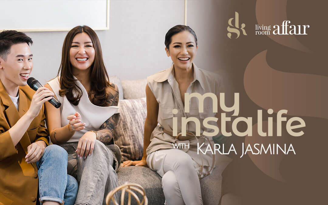 Report: Living Room Affair, Exclusive House Tour & Casual Talk with Karla Jasmina
